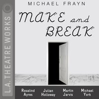 Make and Break - Michael Frayn - audiobook