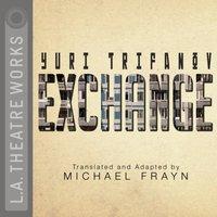Exchange - Yuri Trifonov - audiobook