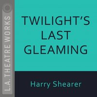 Twilight's Last Gleaming - Harry Shearer - audiobook