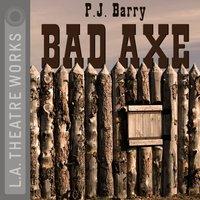 Bad Axe - P.J Barry - audiobook