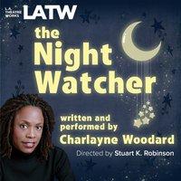 Night Watcher - Charlayne Woodard - audiobook