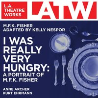 I Was Really Very Hungry - M.F.K Fisher - audiobook