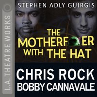 Motherfucker with the Hat - Stephen Adly Guirgis - audiobook
