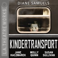 Kindertransport - Diane Samuels - audiobook