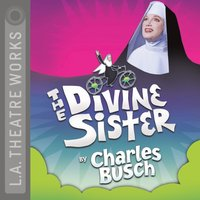 Divine Sister - Charles Busch - audiobook