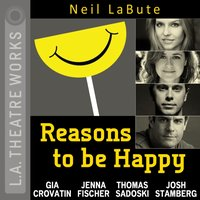 Reasons to be Happy - Neil LaBute - audiobook