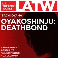 OYAKOSHINJU - Sachi Oyama - audiobook