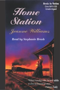 Home Station - Jeanne Williams - audiobook