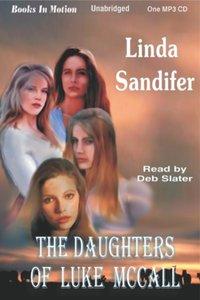 Daughters of Luke McCall, The - Linda Sandifer - audiobook