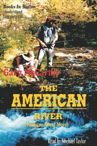 American River, The - Gary McCarthy - audiobook
