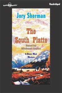 South Platte, The - Jory Sherman - audiobook