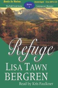 Refuge - Lisa Tawn Bergren - audiobook