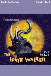 Spirit Walker - Paul Sullivan - audiobook