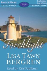 Torchlight - Lisa Tawn Bergren - audiobook