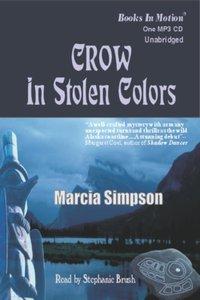 Crow in Stolen Colors - Marcia Simpson - audiobook
