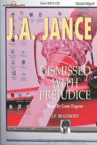Dismissed With Prejudice - J A Jance - audiobook