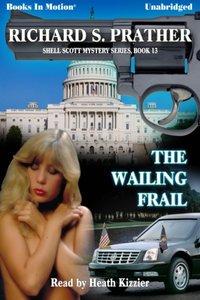 Wailing Frail, The - Richard Prather - audiobook