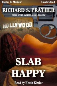 Slab Happy - Richard Prather - audiobook