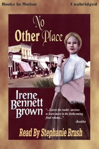 No Other Place - Irene Bennett Brown - audiobook