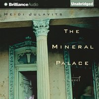 Mineral Palace - Heidi Julavits - audiobook