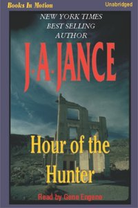 Hour of the Hunter - J A Jance - audiobook