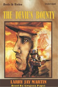 Devil's Bounty, The - Larry Jay Martin - audiobook