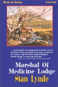 Marshal of Medicine Lodge - Stan Lynde - audiobook