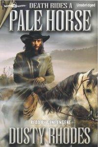 Death Rides a Pale Horse - Dusty Rhodes - audiobook