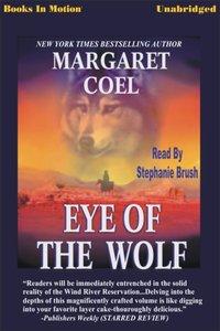 Eye of the Wolf - Margaret Coel - audiobook