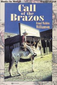 Call of the Brazos - Ermal Walden Williamson - audiobook