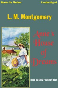 Anne's House of Dreams - LM Montgomery - audiobook