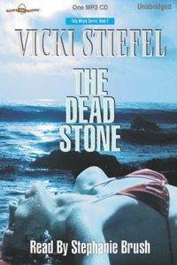 Dead Stone, The - Vicki Stiefel - audiobook