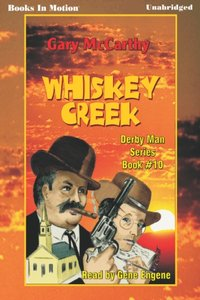 Whiskey Creek - Gary McCarthy - audiobook