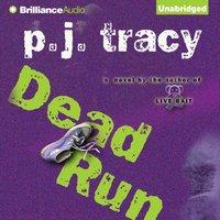 Dead Run - P. J. Tracy - audiobook