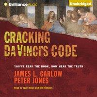 Cracking Da Vinci's Code - Ph.D. James L. Garlow - audiobook