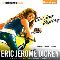 Chasing Destiny - Eric Jerome Dickey - audiobook