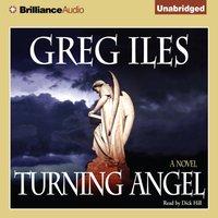 Turning Angel - Greg Iles - audiobook