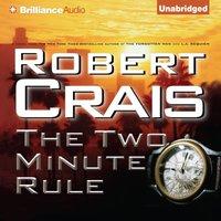 Two Minute Rule - Robert Crais - audiobook