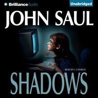 Shadows - John Saul - audiobook