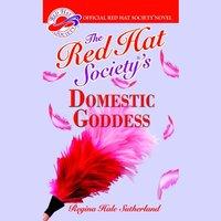 Red Hat Society's Domestic Goddess - Regina Hale Sutherland - audiobook