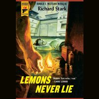 Lemons Never Lie - Richard Stark - audiobook