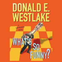 What's So Funny? - Donald E. Westlake - audiobook