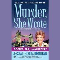Coffee, Tea, or Murder? - Jessica Fletcher - audiobook