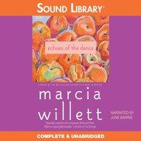 Echoes of the Dance - Marcia Willett - audiobook