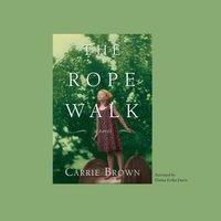 Rope Walk - Carrie Brown - audiobook