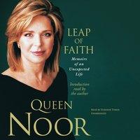 Leap of Faith - Queen Noor - audiobook