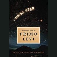 Tranquil Star - Primo Levi - audiobook