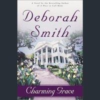 Charming Grace - Deborah Smith - audiobook