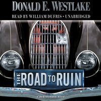 Road to Ruin - Donald E. Westlake - audiobook