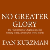 No Greater Glory - Dan Kurzman - audiobook